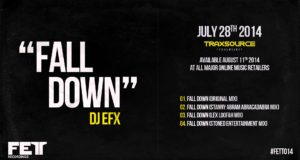 DJ EFX – Fall Down (Lex Loofah Mix) FETT014