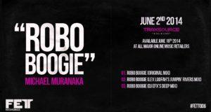 Michael Muranaka – Robo Boogie (Lex Loofah's Jumpin' Rivers Mix) FETT006