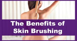 THE AMAZING HEALTH BENEFITS OF SKIN BRUSHING