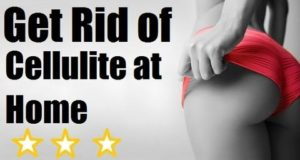 TOP 5 TIPS To Get Rid of Cellulite Fast & Naturally At Home